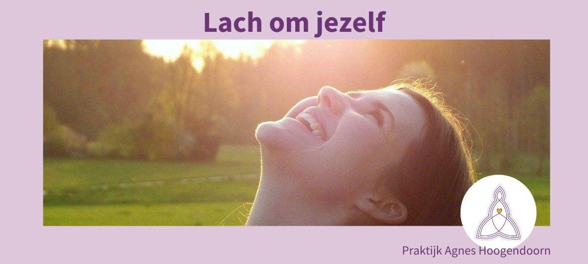 Agnes Hoogendoorn-lach om jezelf- stress